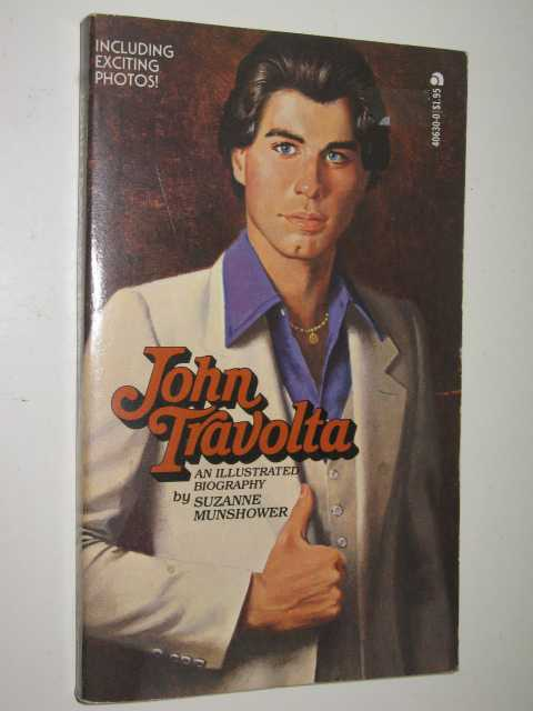 Image for John Travolta: An Illustrated Biography