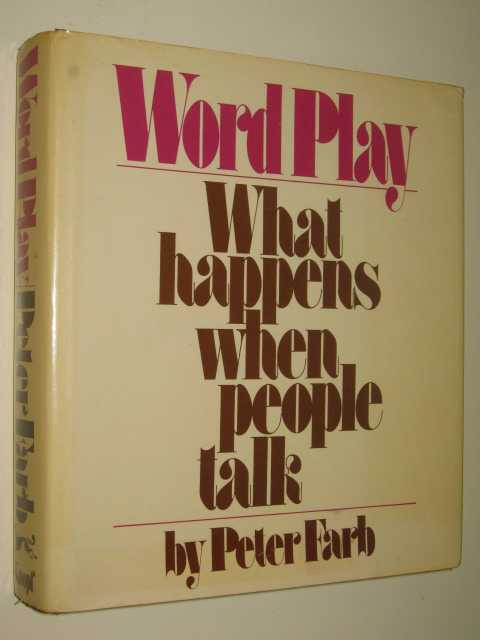 Image for Word Play : What Happens When People Talk
