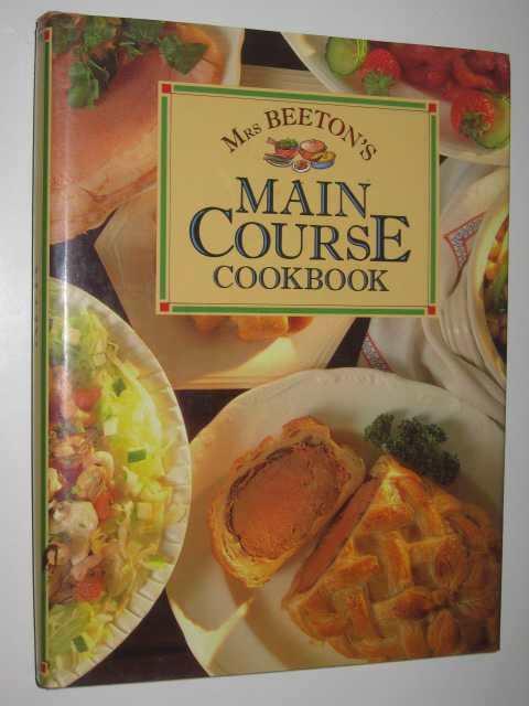 Image for Mrs. Beeton's Main Course Cookbook