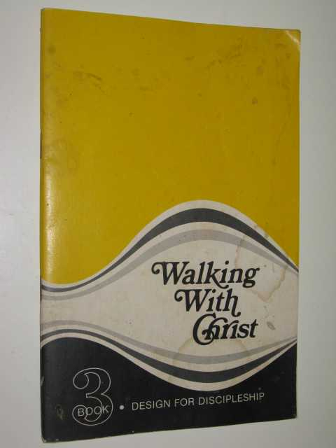 Image for Walking With Christ : Design For Discipleship Bk 3