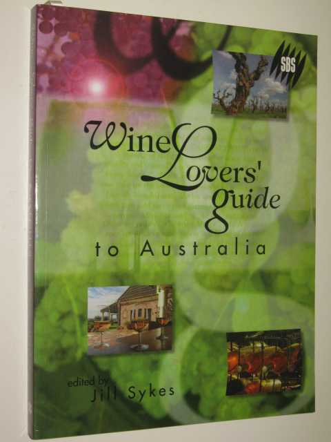 Image for Wine Lovers' Guide To Australia
