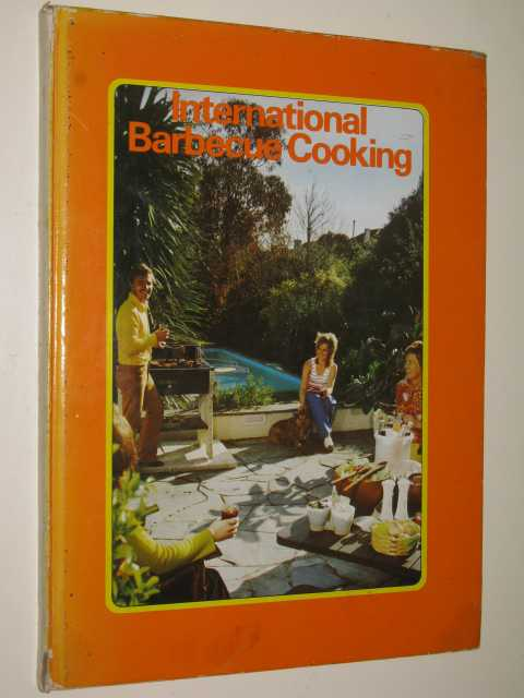 Image for International Barbecue Cooking