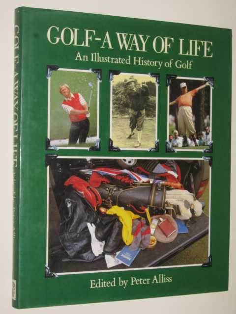 Image for Golf: A Way Of Life : An Illustrated History Of Golf
