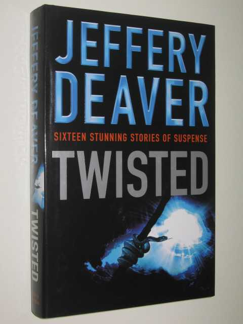 Image for Twisted : The Collected Stories of Jeffery Deaver