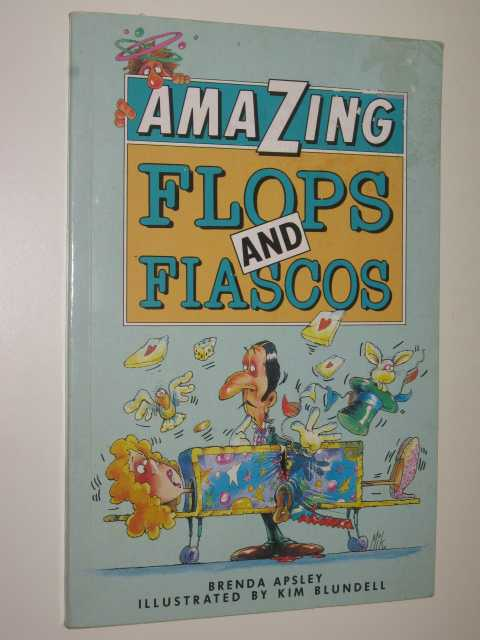 Image for Amazing Flops and Fiascos
