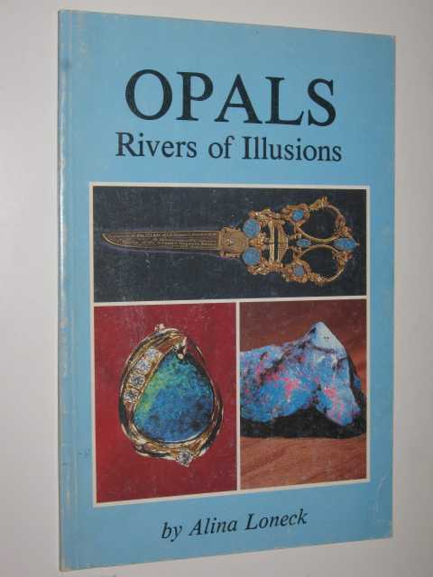 Image for Opals: Rivers of Illusions