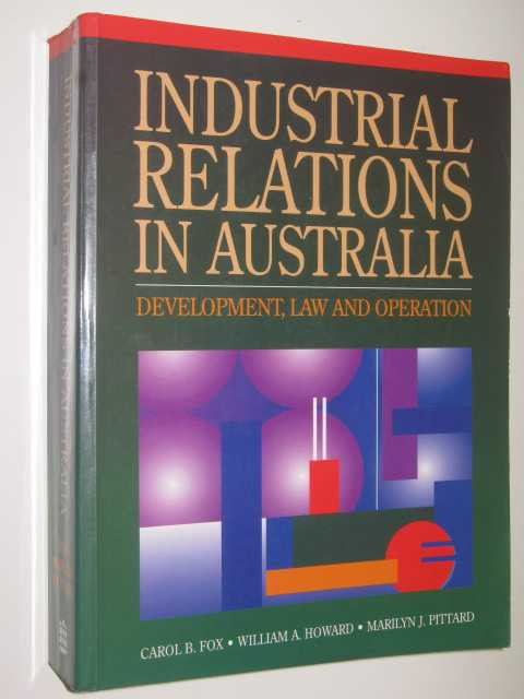 Image for Industrial Relations In Australia : Development, Law And Operation