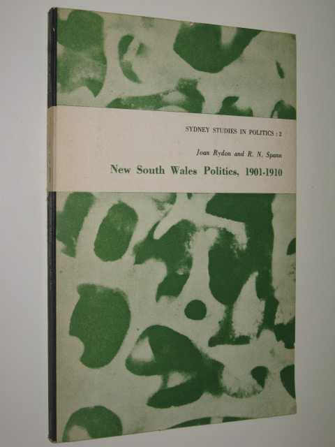 Image for New South Wales Politics, 1901-1910 - Sydney Studies In Politics Series #2