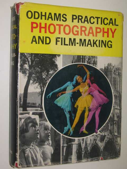 Image for Odhams Practical Photography And Film-Making