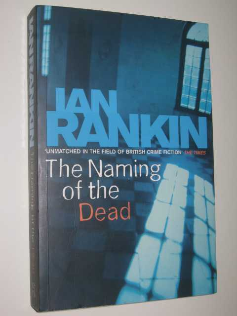Image for The Naming of the Dead - Inspector John Rebus Series