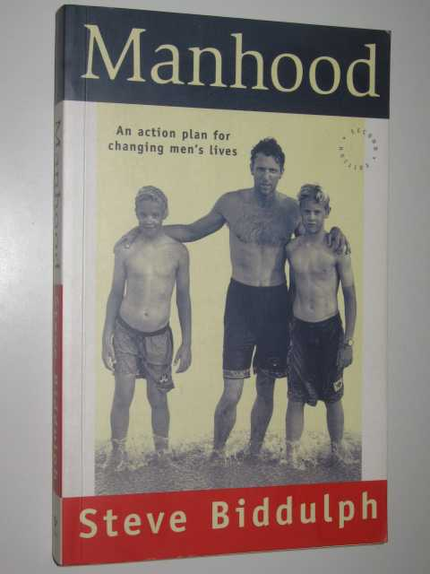 Image for Manhood : An Action Plan for Changing Men's Lives