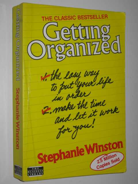 Image for Getting Organized : The Easy Way to Put Your Life in Order