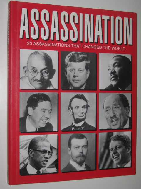 Image for Assassination : 20 Assassinations That Changed the World