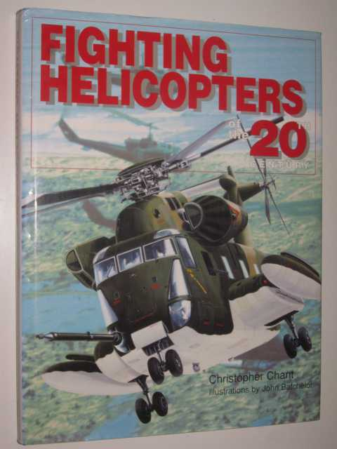 Image for Fighting Helicopters of the 20th Century