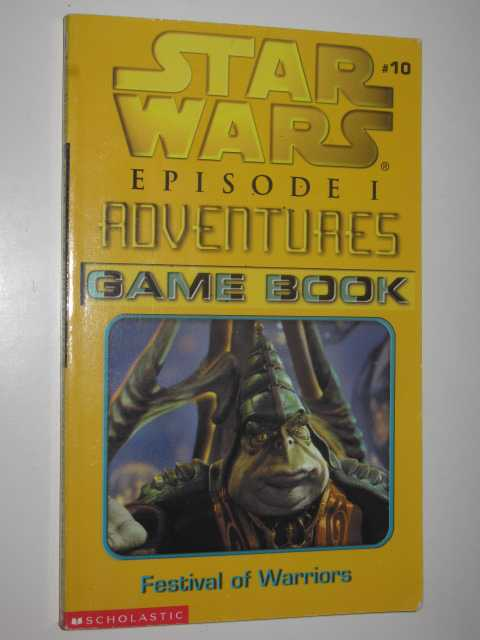 Image for Festival of Warriors : Star Wars Episode 1 Adventures Game Book