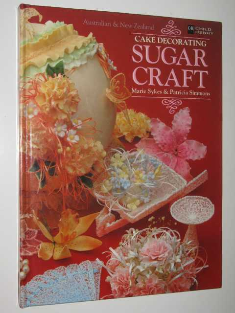 Image for Cake Decorating: Sugar Craft - Child and Henry Cake Decorating Series