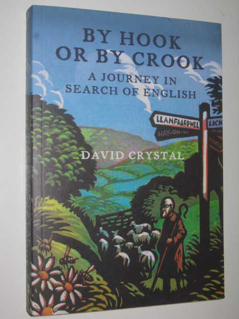 Image for By Hook or By Crook : A Journey in Search of English