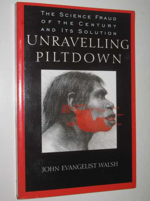 Image for Unraveling Piltdown : The Science Fraud of the Century and Its Solution