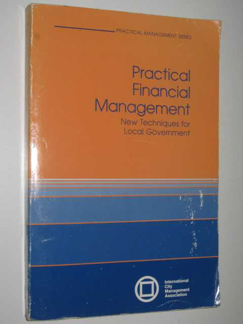 Image for Practical Financial Management : New Techniques for Local Government
