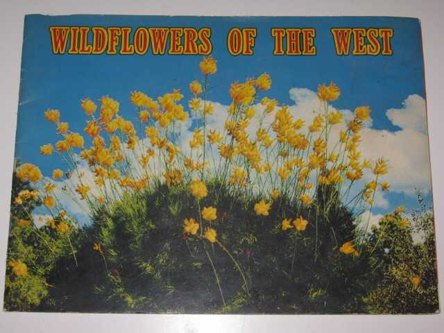 Image for Wildflowers of the West : Highlights of Western Australia's Unique Native Flora