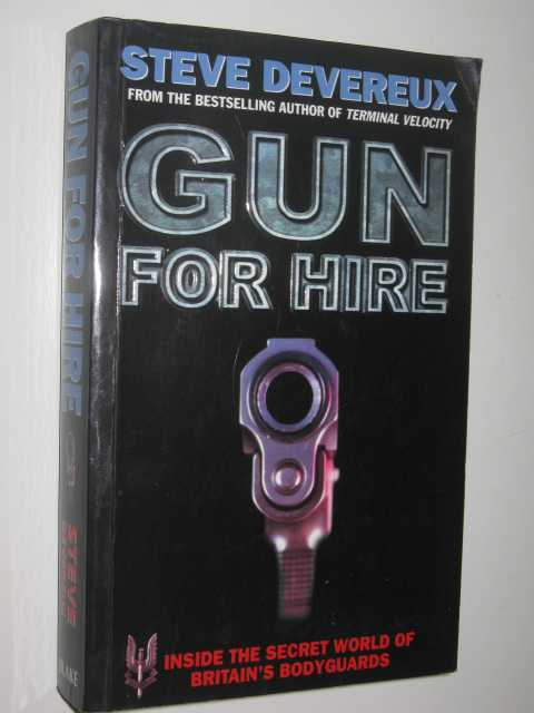 Image for Gun for Hire : Inside the Secret World of Briain's Bodyguards