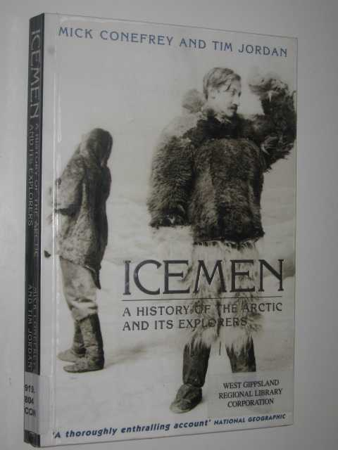 Image for Icemen : A History of the Arctic and it's Explorers