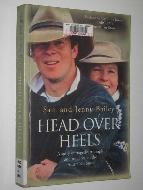 Image for Head Over Heels : A Story of Tragedy, Triumph and Romance in the Australian Bush