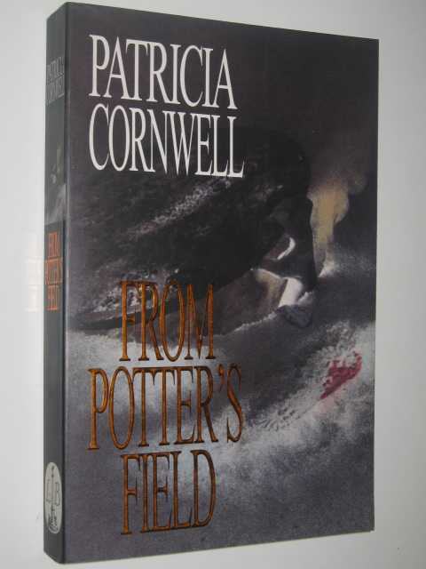 Image for From Potter's Field - Scarpetta Series
