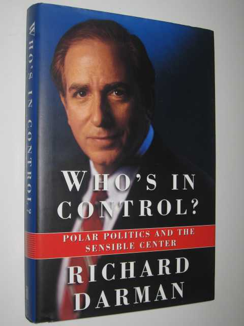 Image for Who's in Control : Polar Politics and the Sensible Center