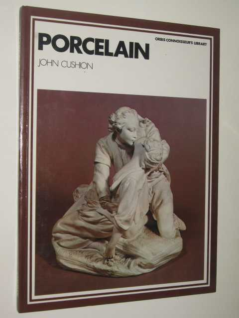 Image for Porcelain - Orbis Connoisseur's Library Series