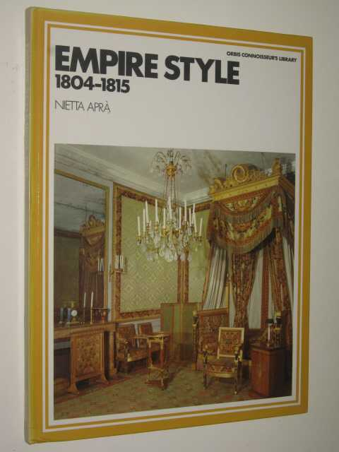 Image for Empire Style 1804-1815 - Orbis Connoisseur's Library