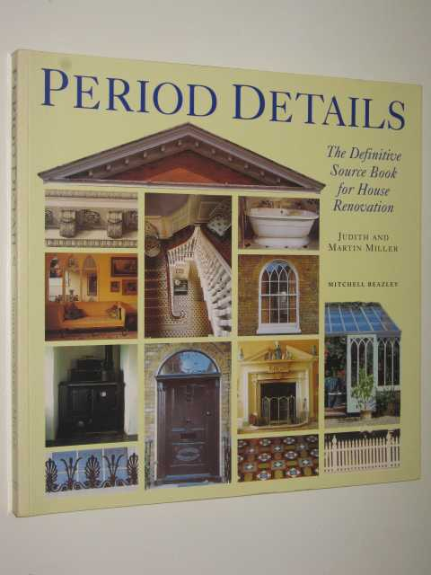 Image for Period Details : The Definitive Sourcebook for House Restoration
