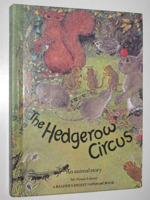 Image for The Hedgerow Circus : An Animal Story