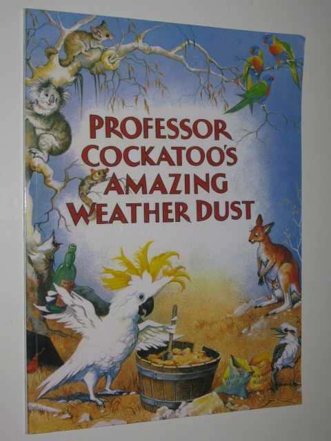 Image for Professor Cockatoo's Amazing Weather Dust