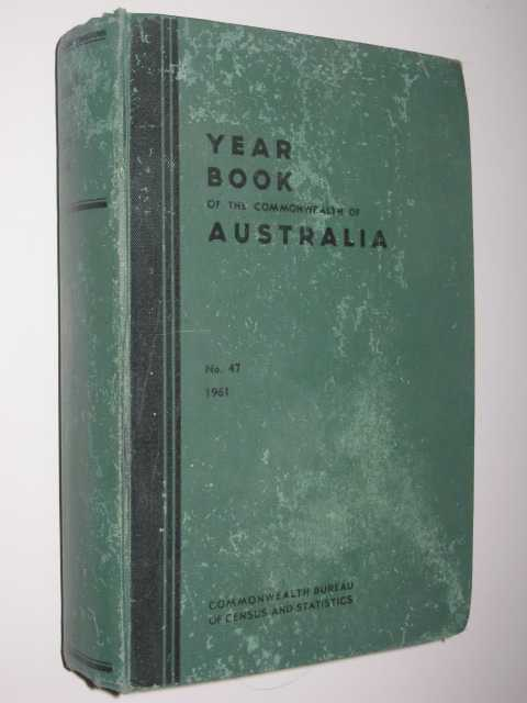 Image for Year Book of the Commonwealth of Australia No. 47 1961