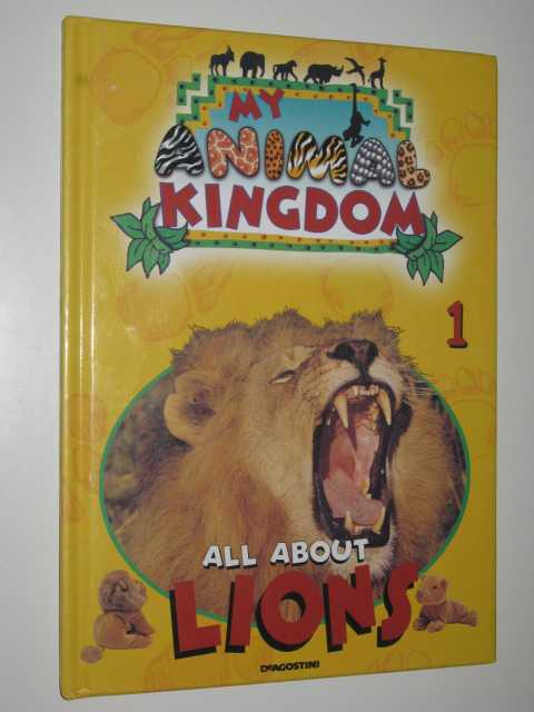 Image for All About Lions - My Animal Kingdom Series #1
