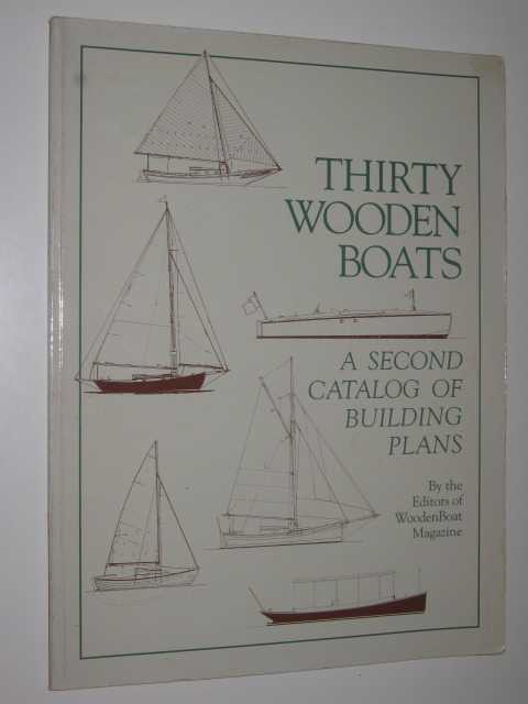 Image for Thirty Wooden Boats : A Second Catalogue of Building Plans