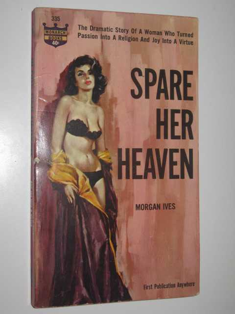 Image for Spare Her Heaven
