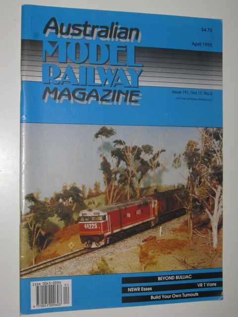 Image for Australian Model Railway Magazine April 1995 : Issue 191, Vol. 17. No 2