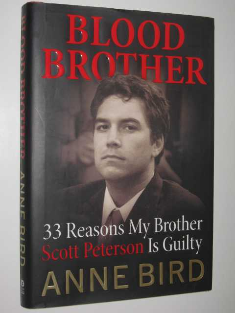 Image for Blood Brother : 33 Reasons My Brother Scott Peterson is Guilty