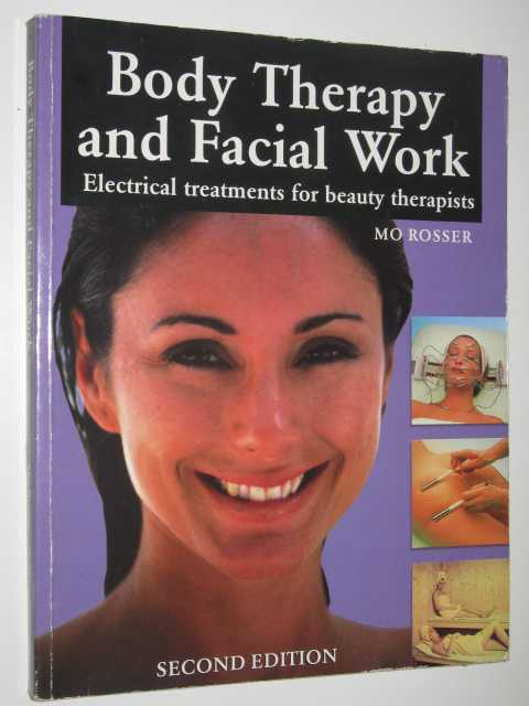 Image for Body Therapy and Facial Work : Electrical Treatments for Beauty Therapists
