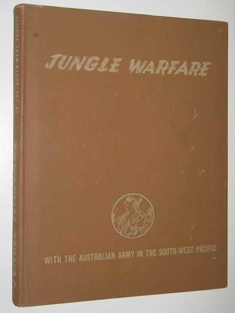 Image for Jungle Warfare with the Australian Army in the South-West Pacific