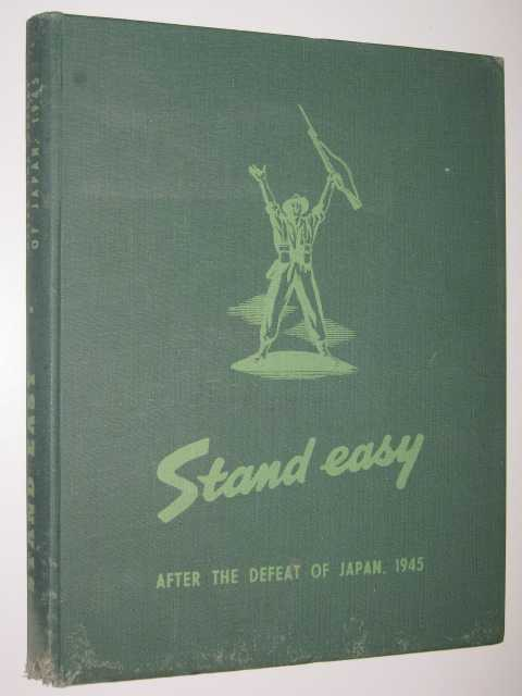 Image for Stand Easy : After the Defeat of Japan, 1945