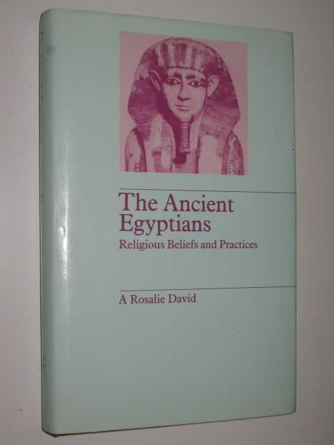 Image for The Ancient Egyptians : Religious Beliefs and Practices