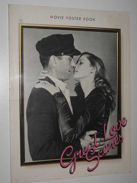 Image for Great Love Scenes : Movie Poster Book