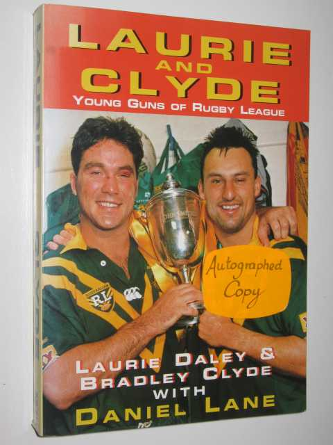 Image for Laurie and Clyde : Young Guns of Rugby League
