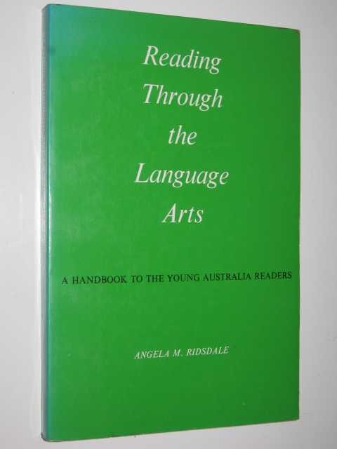Image for Reading Through the Language Arts : A Handbook to the Young Australian Readers