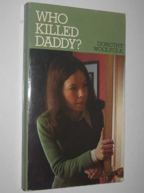 Image for Who Killed Daddy ?