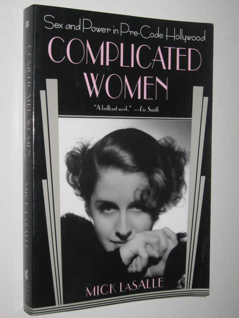 Image for Complicated Women : Sex and Power in Pre-Code Hollywood