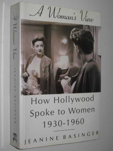 Image for A Woman's View : How Hollywood Spoke to Women 1930-1960